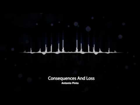 Antonio Pinto - Consequences And Loss