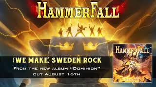 HAMMERFALL - (We Make) Sweden Rock (Official Audio) | Napalm Records