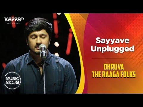 sayyave-unplugged---dhruva-the-raaga-folks---music-mojo-season-6---kappa-tv