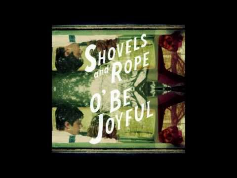 Shovels & Rope  Lay Low