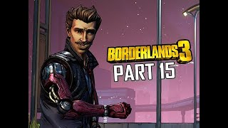 RHYS - BORDERLANDS 3 Walkthrough Gameplay Part 15 (Let's Play Commentary)