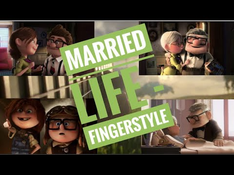 Married Life - Guitar FingerStyle (From the movie 'Up') - Arranged by Chaos Canine