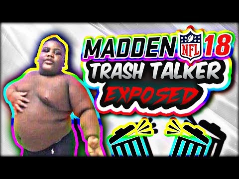 MADDEN 18 TRASH TALK GAME | FATBOY SSE Tries to Expose Me For Eating His KFC! | Madden 18 Unranked