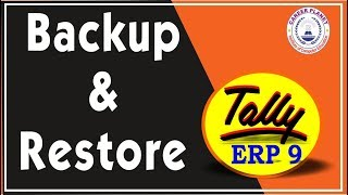 Backup and Restore in Tally ERP 9 Part-91 | Learn Tally ERP 9