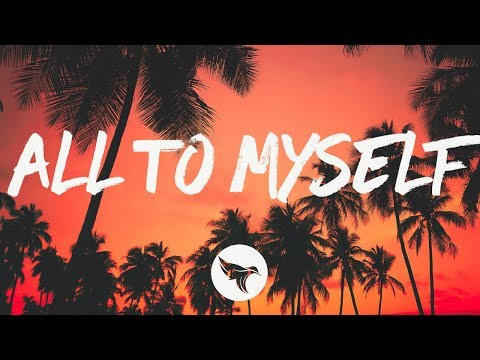Dan + Shay - All To Myself (Lyrics)