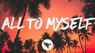 Dan + Shay - All to Myself (Lyrics) Mp3