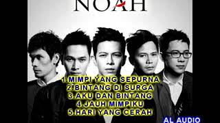 Download 5 LAGU ENAK DIDENGAR DARI NOAH