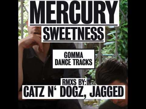 Mercury // Sweetness(Jagged Classic Filter Remix)