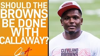 SHOULD THE BROWNS BE DONE WITH CALLAWAY? (QnA)
