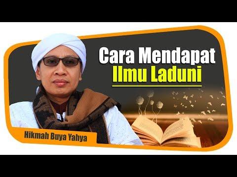 Cara Mendapat Ilmu Laduni - Hikmah Buya Yahya