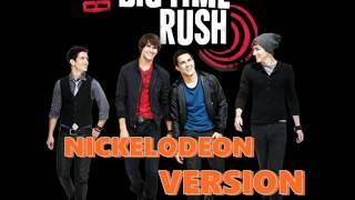 big time rush big time rush theme song big time audition version