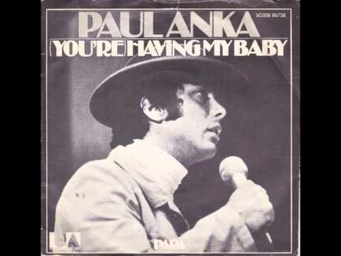 Paul Anka - (You're) Having My Baby Mp3
