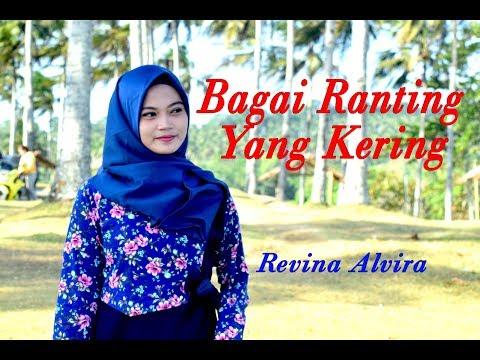 BAGAI RANTING YANG KERING - Revina Alvira # Dangdut # Cover