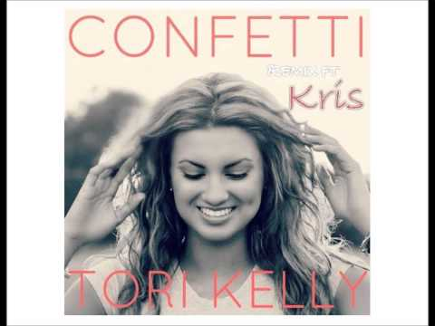 Confetti Remix - Tori Kelly ft Kris