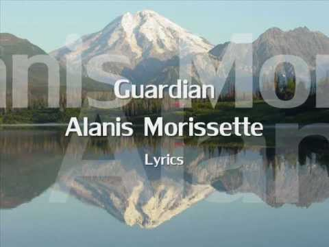 Alanis Morissette - Guardian - Lyrics (NEW SONG 2012)