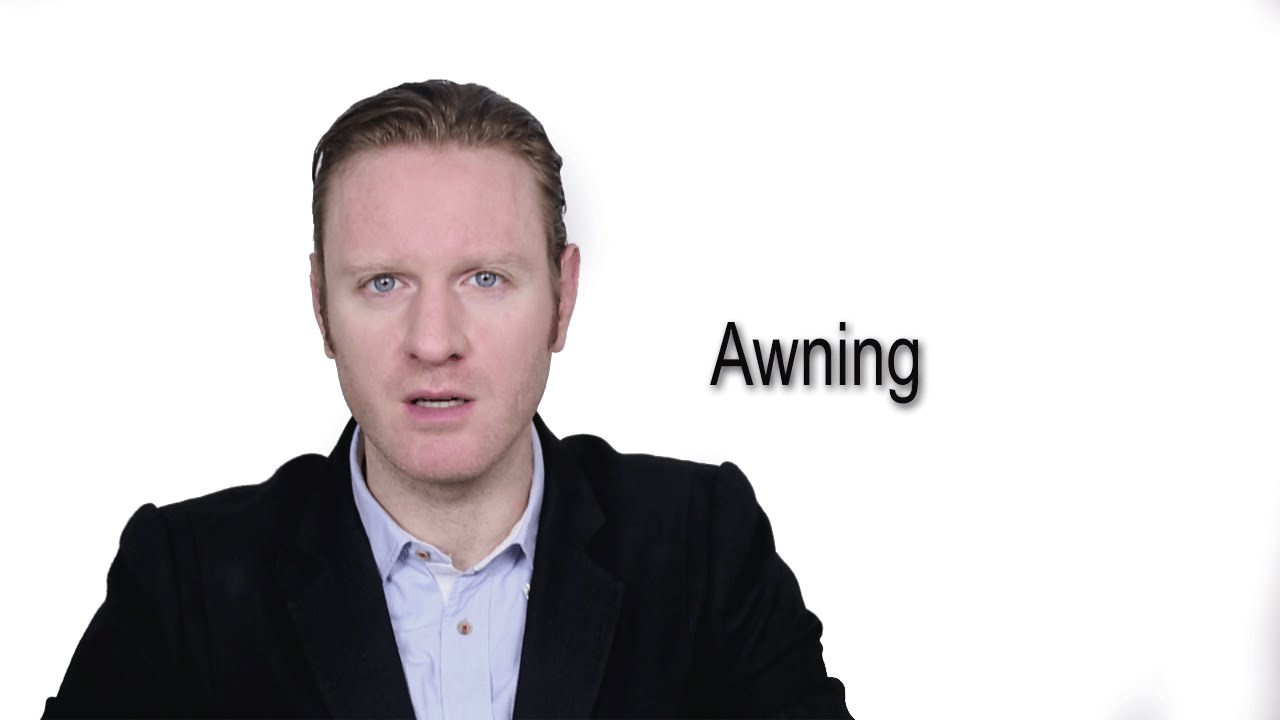 Awning - Meaning | Pronunciation || Word Wor(l)d - Audio ...