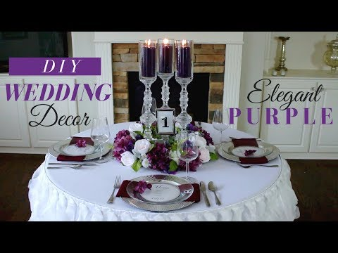 DIY | ELEGANT WEDDING RECEPTION DECORATION | PURPLE WEDDING DECORATIONS