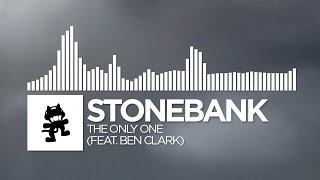 Stonebank - The Only One (feat. Ben Clark) [Monstercat Release]
