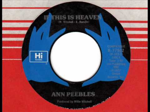 ANN PEEBLES If this is heaven 70s Rare Soul