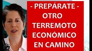 ALERTA - Nuevo terreomoto económico en camino