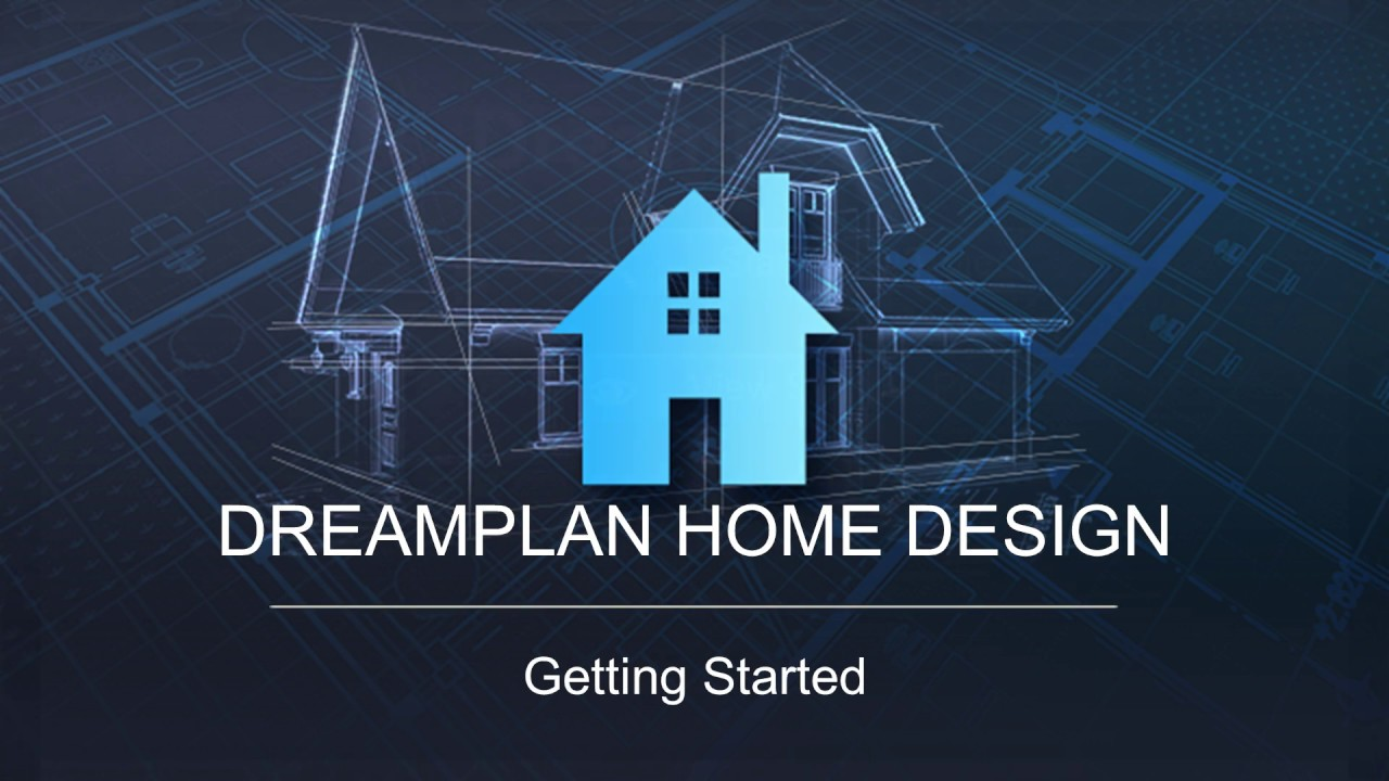 DreamPlan Home Design - Getting Started Tutorial - YouTube