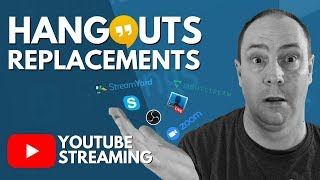 Google Hangouts Replacement - Five Group Streaming Solutions!