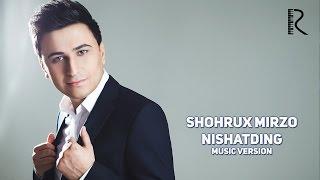 Shohrux Mirzo Nishatding Шохрух Мирзо Нишатдинг Music Version