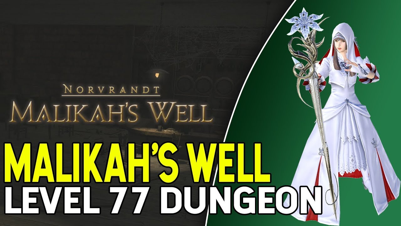 Final Fantasy XIV Shadowbringers Level 77 Dungeon Malikah's Well