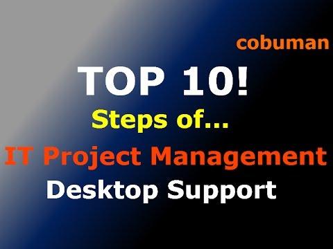 Top 10 Steps of IT Project Management - Desktop Support -