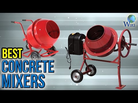 7 Best Concrete Mixers 2017