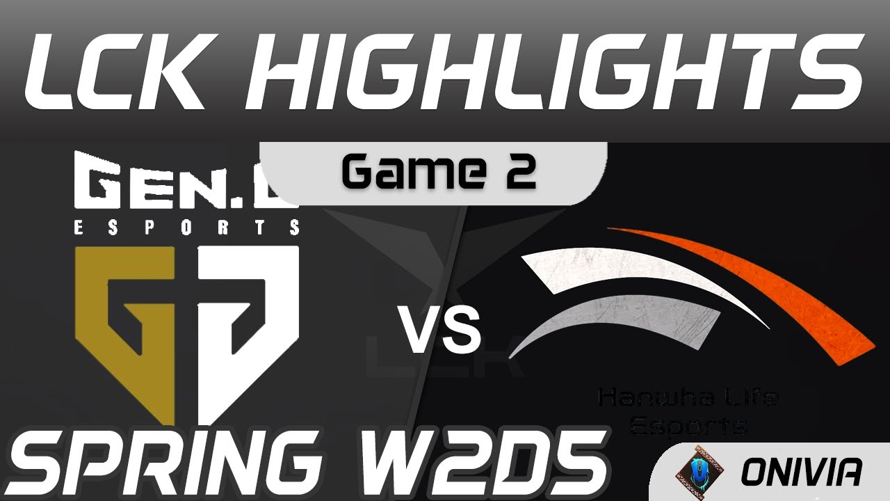GEN vs HLE Highlights Game 2 LCK Spring Season 2021 W2D5 Gen G vs Hanwha Life Esports by Onivia