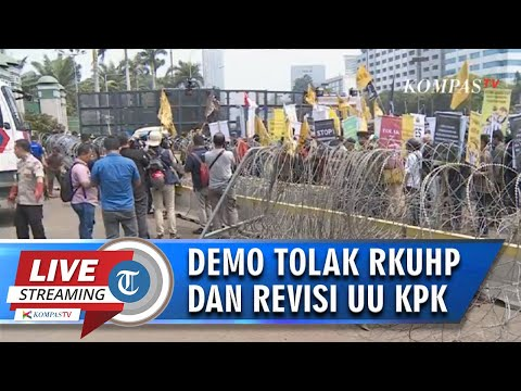 LIVE STREAMING DEMO MAHASISWA TOLAK RKUHP DAN REVISI UU KPK