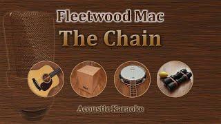 The Chain - Fleetwood Mac  Acoustic Karaoke