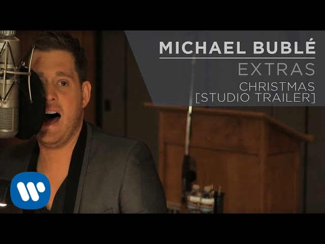 Michael Bublé — Christmas [Studio Trailer]