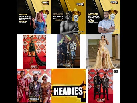 (+Winners that were not awarded) The hidden truth about the last Headies Awards