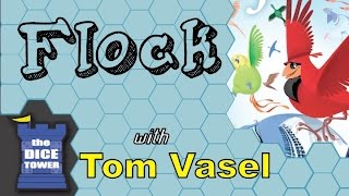 Flock Review - with Tom Vasel