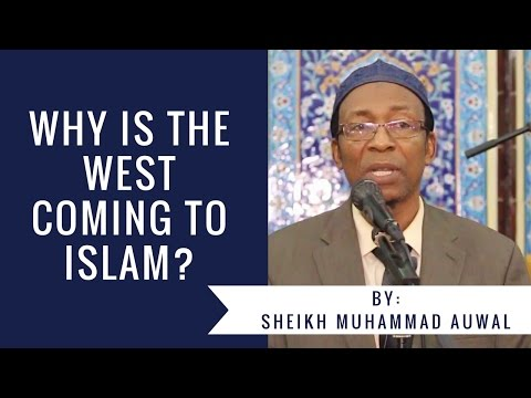 Why is the West Coming to Islam? - Sheikh Muhammad Auwal: Sheikh Muhammad Auwal discussed about why the West is coming to Islam.  He explored several reasons why the West is after Islam. He noted the West are in search of their spiritual balance.