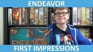 Endeavor: Age of Sail - First Impressions