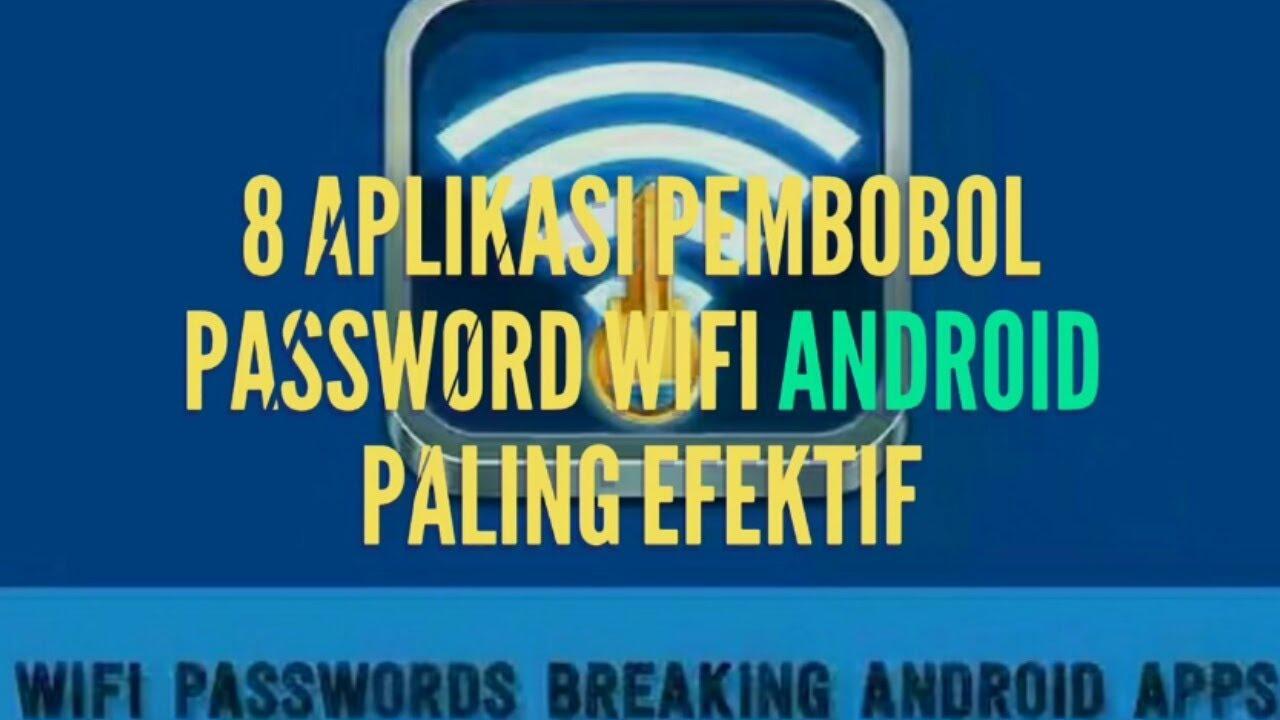 8 Aplikasi Pembobol Password Wifi Android Paling Efektif Youtube