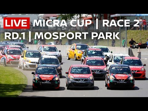 2018 Micra Cup LIVE! Round 2 (Canadian Tire Motorsport Park, ON)