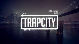 Repeat youtube video KAOS - Come Alive