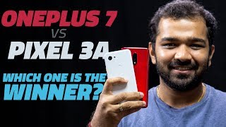 🔥 OnePlus 7 vs Google Pixel 3a - Which Phone Is Perfect for You?