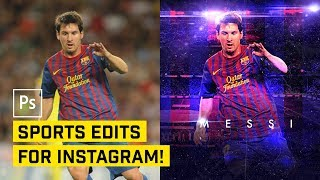 """Instagram"" Style Sports Photo Edit in Photoshop CC"