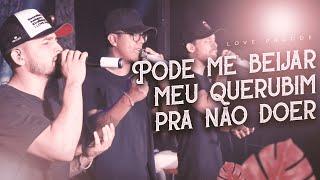 I Love Pagode | Pode me beijar / Meu querubim / Pra não doer (Cover)