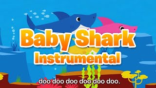 Baby Shark Instrumental | Animal Songs Instrumental | Baby Shark Dance | Sing and Dance!