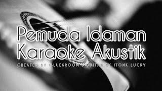 Download Lagu Pemuda Idaman (Karaoke Akustik) | Hj.Nengsih S | Tarling Cirebon Akustik | Tarling Cirebonan mp3