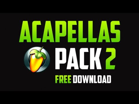Fl Studio - Acapellas Pack 2 (free download)