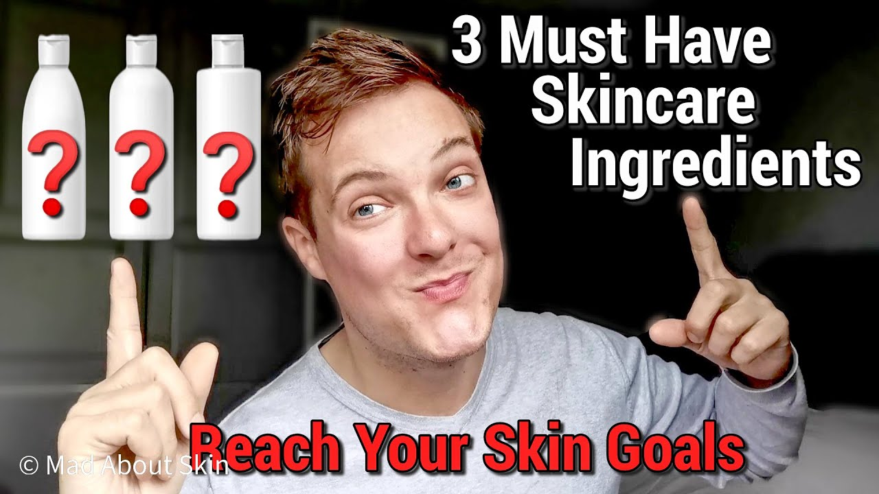 Top 3 Ingredients To Look For In A Skincare Product