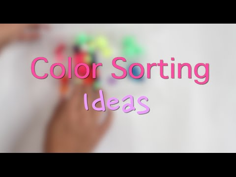 Color Sorting Activities For Toddlers And Preschoolers - YouTube