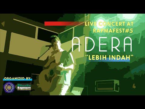 Adera - Lebih Indah ( Live At Rapmafest#5 UMS )
